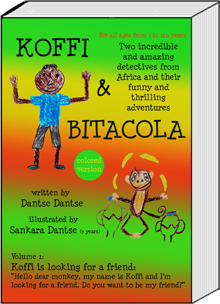 Book Cover: Koffi & Bitacola - Two incredible and amazing detectives from Africa