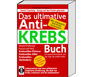 Das ultimative Anti-Krebs Buch