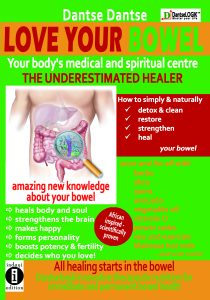 Book Cover: LOVE YOUR BOWEL - your body's medical and spiritual center: the underestimated healer
