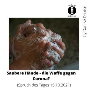 Saubere Hände – die Waffe gegen Corona? – Tag des Händewaschens