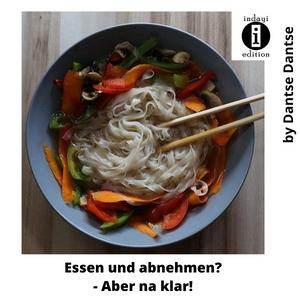 Essen und abnehmen - Aber na klar! Beitragsbild